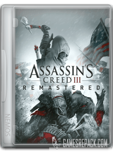 Assassin's Creed 3: Remastered (2019) RePack от =nemos=
