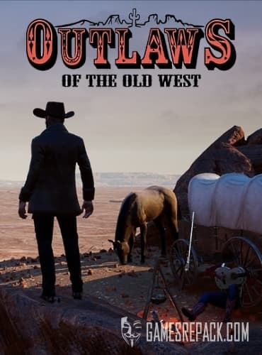 Outlaws of the Old West [v1.1.6] (Wandering Wizard) (RUS/ENG/MULTi8) [Early Access]