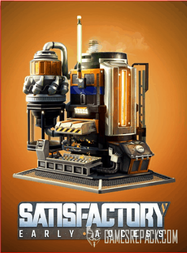 Satisfactory [v0.1.11] (Coffee Stains) (RUS|ENG) [P|Early Access]