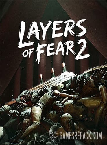 Layers of Fear 2 (RUS/ENG/MULTI8) [Repack] by FitGirl