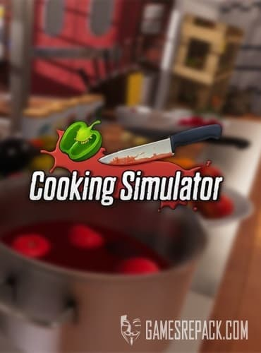 Cooking Simulator (PlayWay S.A.) (RUS|ENG|MULTi11) [L]