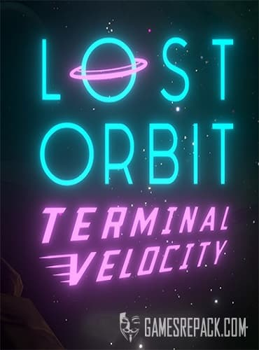 LOST ORBIT Terminal Velocity (Good Shepherd Entertainment) (RUS/ENG/MULTi9) [L]