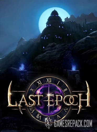 Last Epoch (Eleventh Hour Games) (ENG) (Early Access) [P]