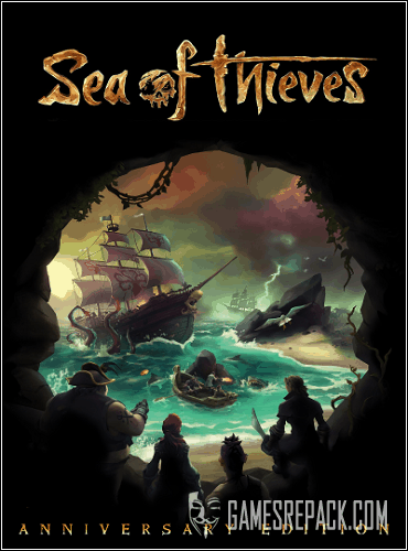 Sea of Thieves: Anniversary Edition (Microsoft Studios) (RUS|ENG|MULTi9) [L]