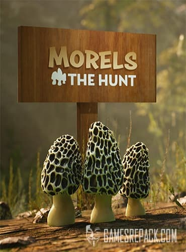Morels: The Hunt (RUS/ENG/MULTI6) [Repack] by FitGirl