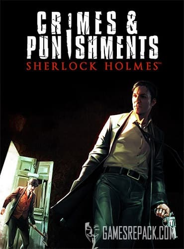 Sherlock Holmes: Crimes and Punishments (RUS/UKR/ENG/MULTI13) [Repack] by FitGirl