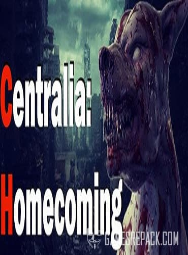 Centralia: Homecoming (2019) RePack от xatab