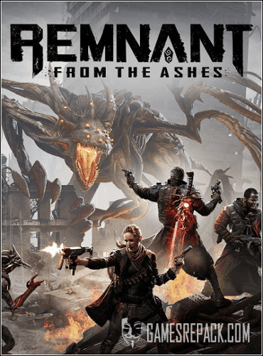 Remnant: From the Ashes  (2019)  RePack от xatab