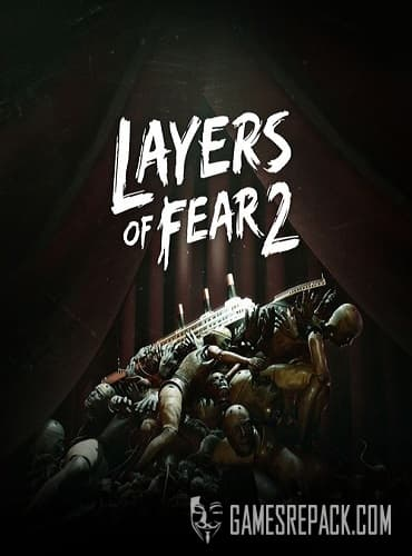 Layers of Fear 2 (2019) RePack от R.G. Catalyst