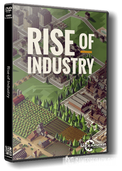 Rise of Industry (RUS|ENG|MULTI8) [RePack] от R.G. Механики