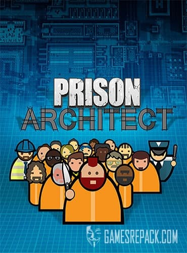 Prison Architect (RUS/ENG/MULTI26) [Repack] by FitGirl
