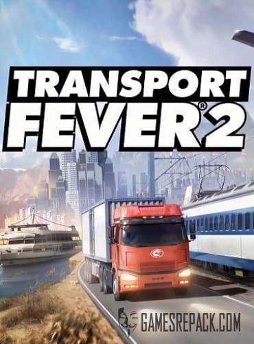 Transport Fever 2 (2019)  RePack от xatab