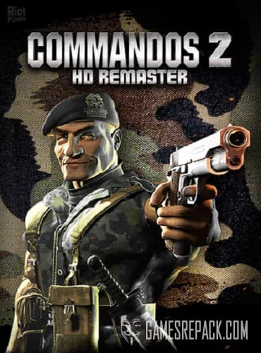 Commandos 2: HD Remaster (RUS/ENG/MULTI11) [Repack] by FitGirl