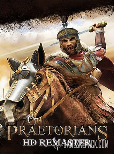 Praetorians: HD Remaster (RUS/ENG/MULTI11) [Repack] by FitGirl