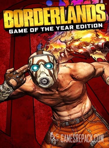 Borderlands Game of the Year Enhanced [v 1.5.0+DLC] (3 апр. 2019)  RePack от xatab