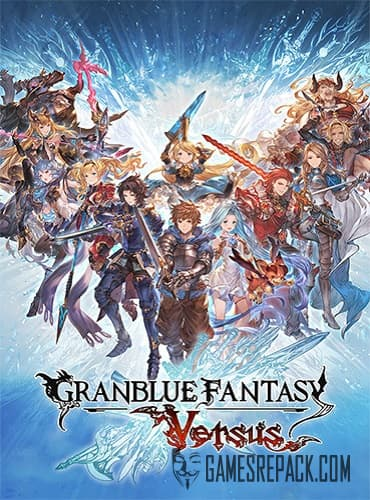 Granblue Fantasy: Versus (ENG/MULTI6) [Repack] by FitGirl