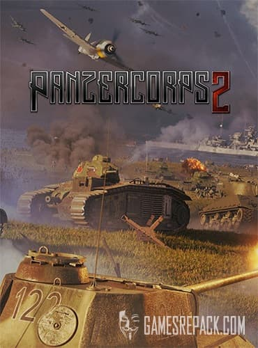 Panzer Corps 2: Complete Edition (RUS/ENG/MULTI5) [Repack] by FitGirl