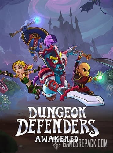 Dungeon Defenders: Awakened (RUS/ENG/MULTI8) [Repack] by FitGirl
