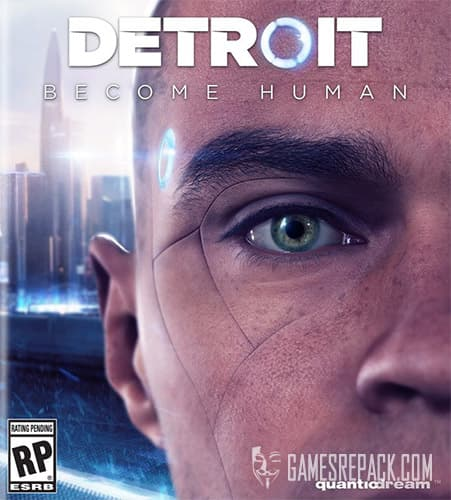 Detroit: Become Human (RUS/ENG/MULTI24) [Repack] by FitGirl