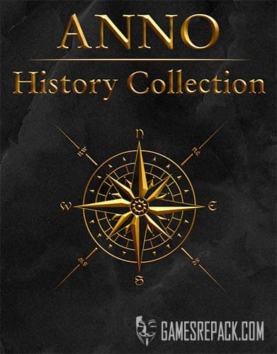 Anno: History Collection (RUS/ENG/MULTI10) [Repack] by FitGirl