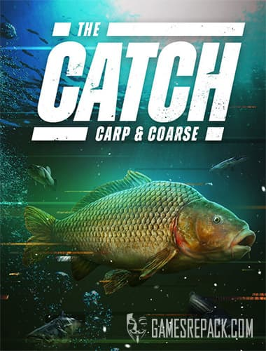 The Catch: Carp & Coarse (RUS/ENG/MULTI7) [Repack] by FitGirl