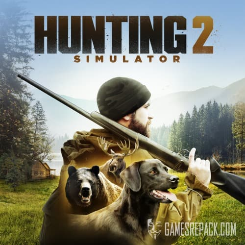 Hunting Simulator 2: Bear Hunter Edition (2020) Repack от xatab