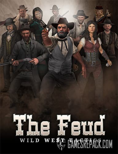 The Feud: Wild West Tactics (ENG) [Repack] by FitGirl