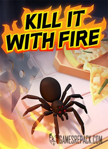 Kill It With Fire (RUS/ENG/MULTI11) [Repack] by FitGirl