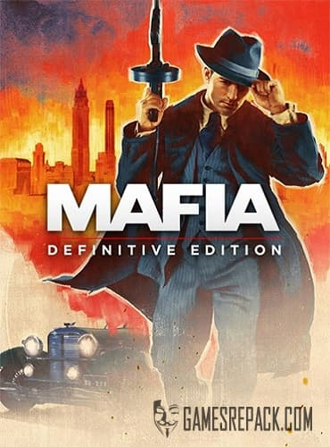 Mafia: Definitive Edition (RUS/ENG/MULTI14) [Repack] by FitGirl