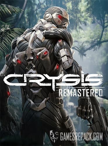 Crysis Remastered (RUS/ENG/MULTI12) [Repack] by FitGirl