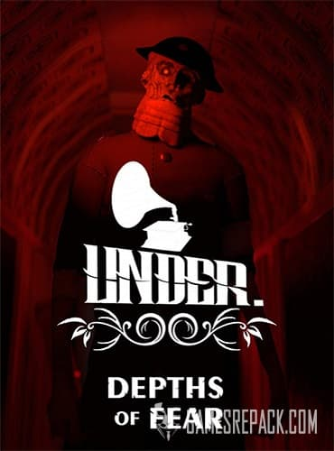 Under: Depths of Fear (ENG) [Repack] by FitGirl