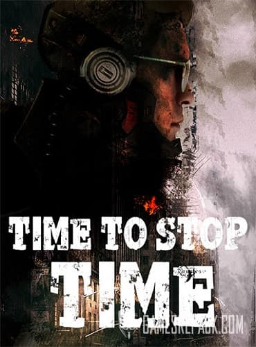 Time to Stop Time (RUS/ENG/MULTI8) [Repack] by FitGirl