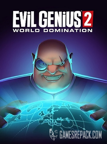 Evil Genius 2: World Domination - Deluxe Edition (Rebellion) (RUS|ENG|MULTi9) [SteamRip] vano_next