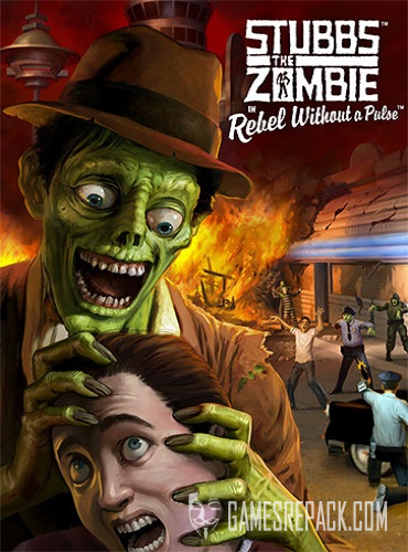 Stubbs the Zombie in Rebel Without a Pulse: 2021 Re-Release (RUS/ENG/MULTI7) [Repack]
