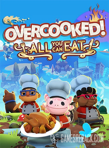 Overcooked! All You Can Eat (RUS/ENG/MULTI13) [Repack]