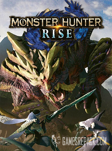 Monster Hunter Rise (RUS/ENG/MULTI8) [Repack]