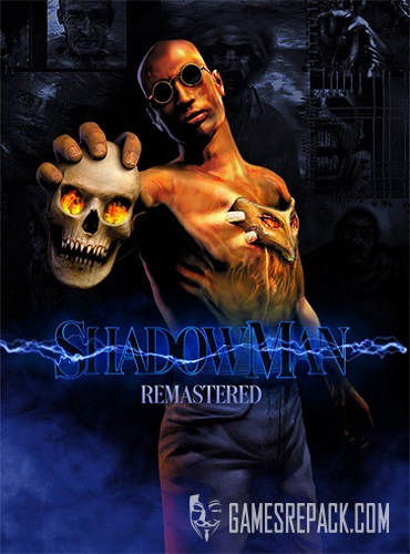 Shadow Man: Remastered (ENG/MULTI5) [Repack]